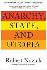 Anarchy, State, and Utopia, by Robert Nozick